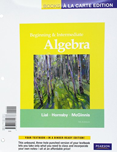 Beginning and Intermediate Algebra, Books a la Carte Edition (5th Edition)