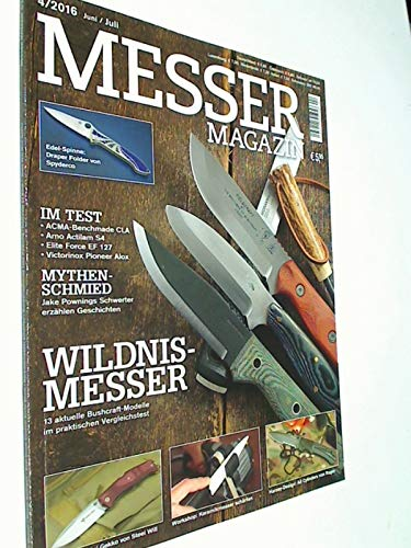 Messer Magazin Nr. 4 / 2016 Test: ACMA-Benchmade CLA, Arno Actilam S4, Elite Force EF 127, Victorinox Pioneer Alox. Zeitschrift 4195012305505