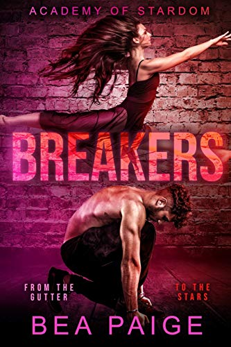 Breakers: A Reverse Harem, Enemies to Lovers Romance (Academy of Stardom)