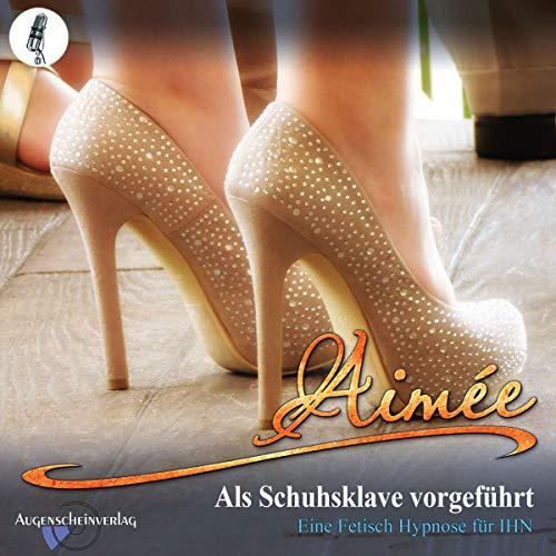 Als Schuhsklave vorgeführt cover art