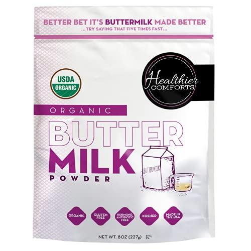 Healthier Comforts Organic Buttermilk Powder   Certified USDA Organic   Kosher   Gluten Free, Non-GMO, Free of Antibiotics or Hormones (rBGH or rBST)   Made in USA (8 oz.)