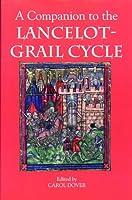 A Companion to the Lancelot-Grail Cycle (Arthurian Studies)
