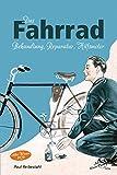 Das Fahrrad: Behandlung, Reparatur, Hilfsmotor - Altes Wissen 1929 -