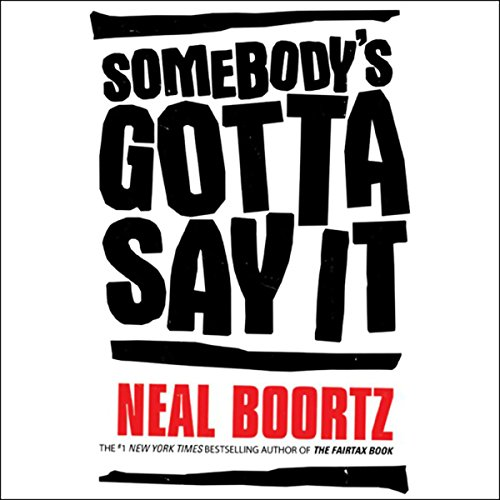 Somebody's Gotta Say It audiobook cover art