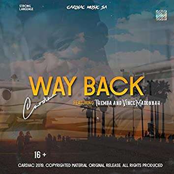 Way Back (feat. Themba & Vince Madonnah)