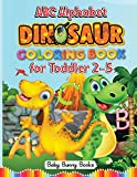 ABC Alphabet Dinosaurs Coloring Books for Toddler 2-5: Kids Learn Best While Having Fun! Easy Dinosaur Coloring Letters for Preschoolers, Kindergarten ... Activity (5) (The Baby's Bunny Books)
