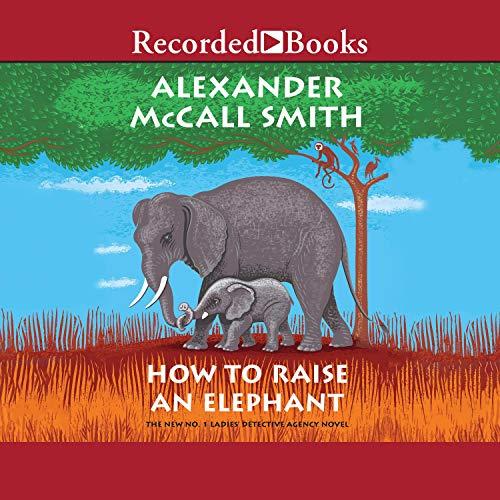 How to Raise an Elephant audiobook cover art