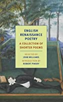 English Renaissance Poetry: A Collection of Shorter Poems from Skelton to Jonson (New York Review Books Classics) by Unknown(2016-02-23)