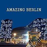 Amazing Berlin