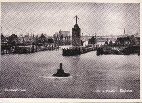 Postkarte. Bremerhaven. Fischereihafen-Einfahrt