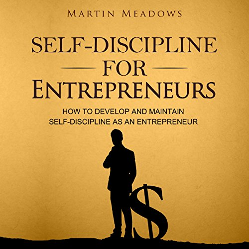 Self-Discipline for Entrepreneurs cover art