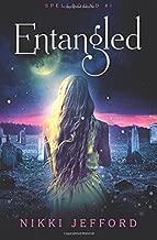 Entangled (Spellbound #1) (Volume 1)