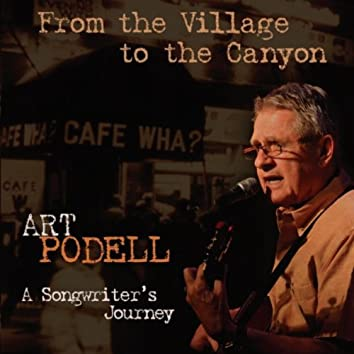 From the Village to the Canyon: A Songwriter's Journey