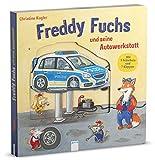 Freddy Fuchs und seine Autowerkstatt: Pappbilderbuch mit Reimen, Schiebern und Klappen ab 2 Jahren