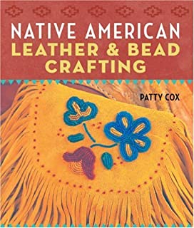 Native American Leather & Bead Crafting