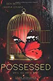 Possessed: Weil du mein bist (Obsessed, Band 2)