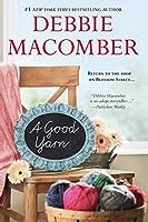 A Good Yarn (A Blossom Street Novel)
