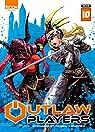 Outlaw Players, tome 10 par Shonen