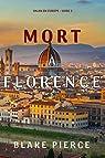 Un an en Europe, tome 2 : Mort à Florence par Pierce