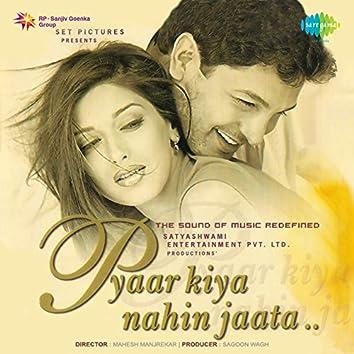 Pyaar Kiya Nahin Jaata (Original Motion Picture Soundtrack)