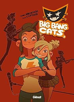 Hardcover Big Bang Cats - Tome 01: Naissance d'un groupe (Big Bang Cats, 1) (French Edition) [French] Book