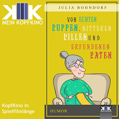 Von echten Puppen, bitteren Pillen und erfundenen Paten audiobook cover art
