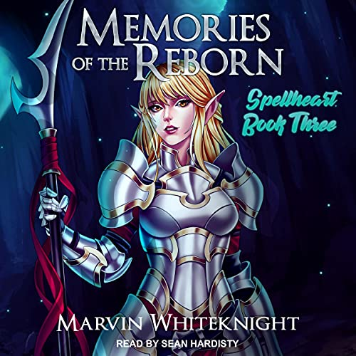 Memories of the Reborn Audiobook By Marvin Whiteknight cover art