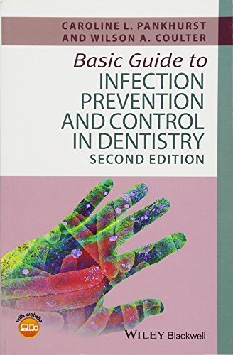 Basic Guide to Infection Prevention and Control in Dentistry (Basic Guide Dentistry Series)