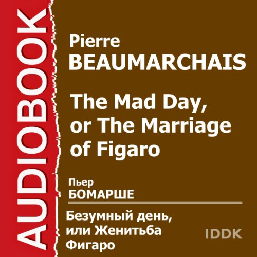 The Mad Day, or The Marriage of Figaro [Russian Edition] audiobook cover art