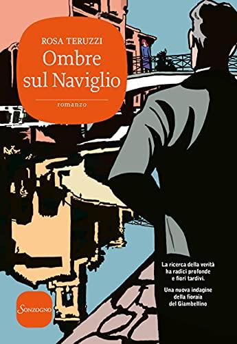Ombre sul Naviglio. I delitti del casello (Vol. 6)