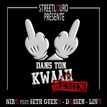 Dans ton kwaah (feat. Seth Gueko, Dosseh, Lino) [Remix]