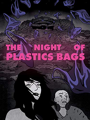 The night of plastics bags