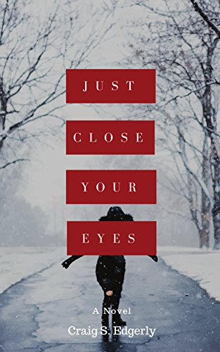 Just Close Your Eyes (English Edition)