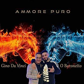 Ammore puro (feat. O Baronetto)