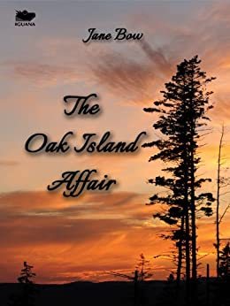 The Oak Island Affair by [Jane Bow]