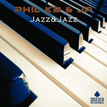 Jazz and Jazz