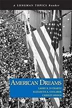 American Dreams (Longman Topics Reader) 1st edition by Juchartz, Larry R., Stolarek, Elizabeth A., Rishoi, Christy (2008) Paperback