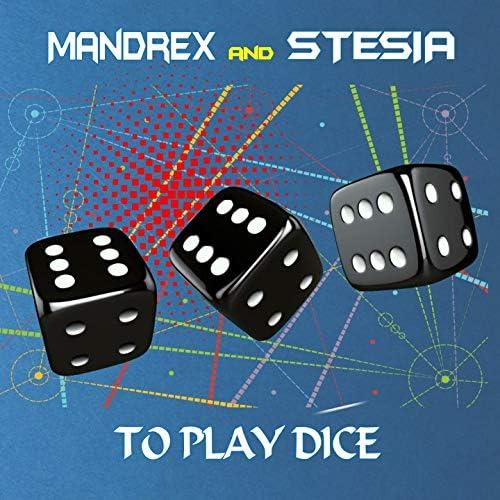 Mandrex, Stesia