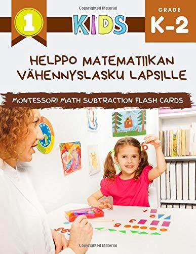 Helppo matematiikan vähennyslasku lapsille Montessori Math Subtraction Flash Cards: Iso matematiikan työkirja kuvilla. Ensimmäiset pelini on helppoa päiväkotiin, 1., 2. luokkaan