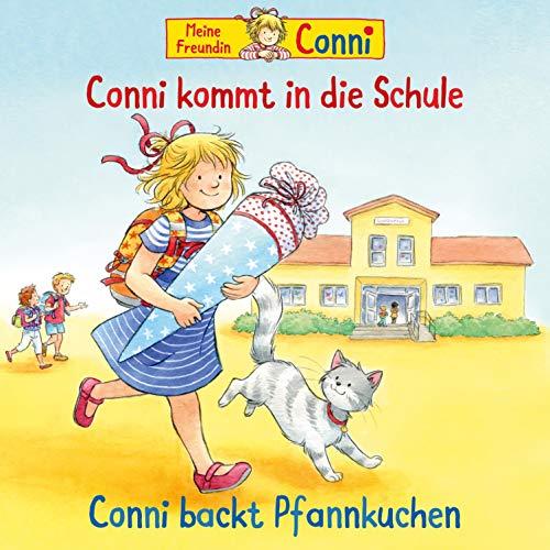 Conni kommt in die Schule / Conni backt Pfannkuchen Titelbild
