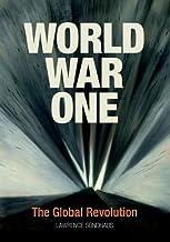 World War One: The Global Revolution (English Edition)