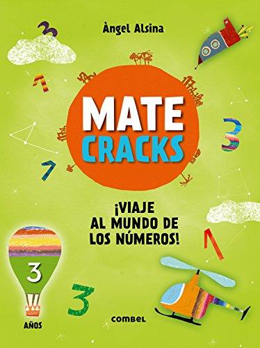 Matecracks ¡Viaje al mundo de los números! 3 años