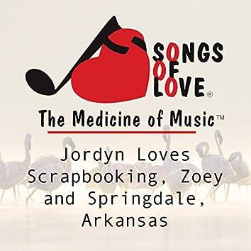 Jordyn Loves Scrapbooking, Zoey and Springdale, Arkansas