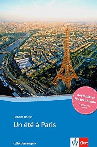 Un été à Paris: Buch + online-Angebot. Französische Lektüre für das 3. und 4. Lernjahr. Mit Annotationen (collection enigma) by Isabelle Darras (2012-09-24)