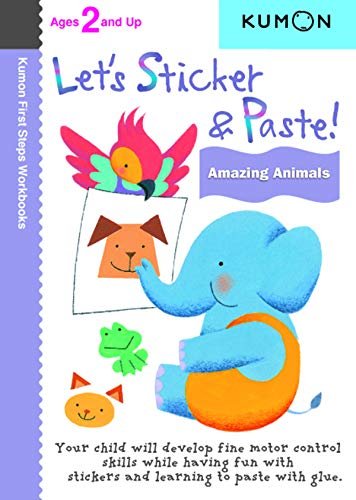 Let's Sticker & Paste! Amazing Animals