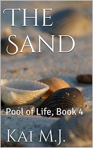 The Sand: Pool of Life, Book 4 (English Edition)