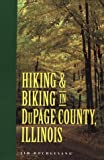 Hiking and Biking in Dupage County, Illinois