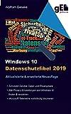 Windows 10 Datenschutzfibel 2019: Alle Datenschutzeinstellungen finden, verstehen und optimal einstellen