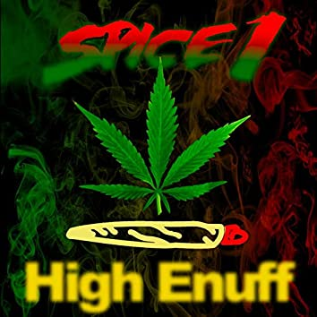 High Enuff