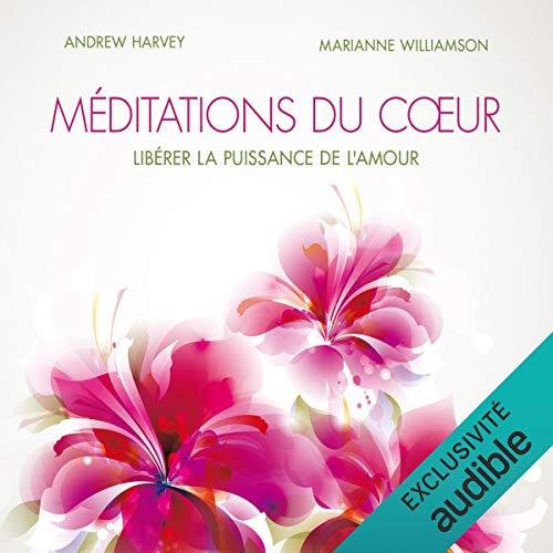 『Méditations du cœur. Libérer la puissance de l'amour』のカバーアート